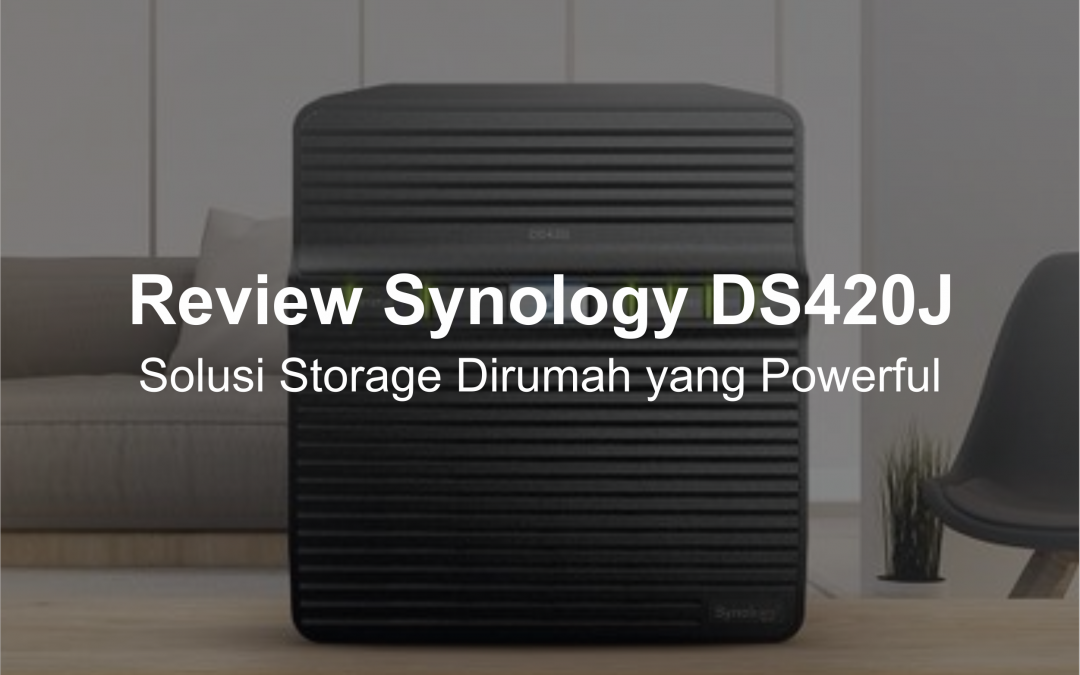Review Synology DiskStation DS420j